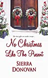 No Christmas Like the Present (Evergreen Lane Novels) by  Sierra Donovan in stock, buy online here