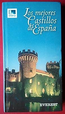 Los Mejores Castillos de España: Amazon.es: QUERALT DEL HIERRO, MARIA PILAR, QUERALT DEL HIERRO, MARIA PILAR, QUERALT DEL HIERRO, MARIA PILAR: Libros