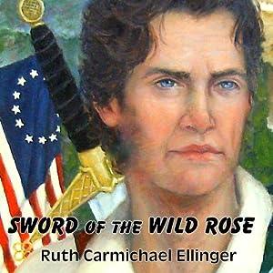Sword of the Wild Rose Audiobook