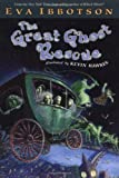 The Great Ghost Rescue, Eva Ibbotson, 0525467696