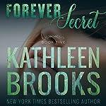 Forever Secret: Forever Bluegrass, Book 5 | Kathleen Brooks