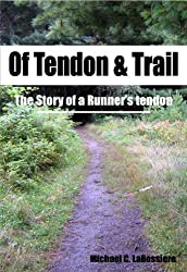 Of Tendon & Trail