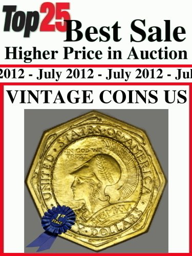 Top25 Best Sale Higher Price in Auction - Vintage Coins US