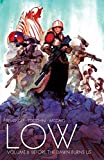 Low Volume 2: Before the Dawn Burns Us (Low Tp)