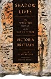 Shadow Lives : The Forgotten Women of the War on Terror, Brittain, Victoria, 0745333273