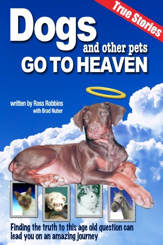 Dogs and Other Pets Go To Heaven