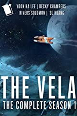 The Vela: The Complete Season 1 Kindle Edition