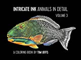 #3: Intricate Ink: Animals in Detail Volume 3, A Coloring Book by Tim Jeffs