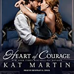 Heart of Courage: Heart Trilogy Series, Book 3 | Kat Martin