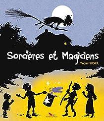 Sorcières et magiciens par Wagner