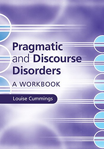 Pragmatic and Discourse Disorders: A Workbook Pdf