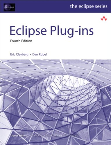 Eclipse Plug-ins (4th Edition) (Eclipse Series)