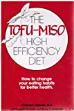 The Tofu-Miso High Efficiency Diet, Yoshiaki Omura and Elizabeth Randolph, 0668051809