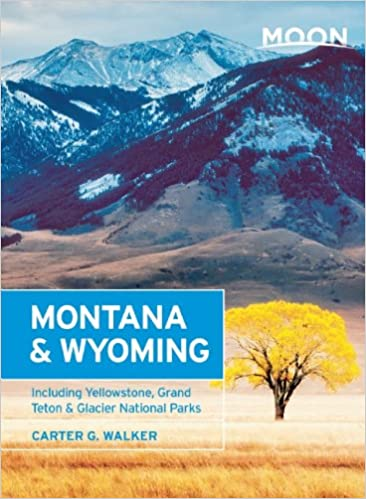 With Yellowstone and Glacier National Parks Moon Montana /& Wyoming