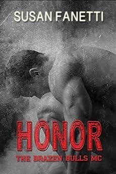 Honor (The Brazen Bulls MC Book 5) by [Fanetti, Susan]