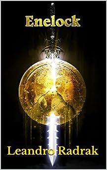 ENELOCK (Legado Goldshine Livro 3) por [Radrak, Leandro]