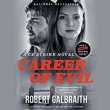 Career of Evil Audiobook by Robert Galbraith Narrated by Robert Glenister