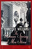 The Roman Spring Of Mrs Stone (Vintage Classics)