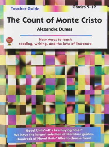 Count of Monte Cristo - Teacher Guide by Novel Units, Inc.