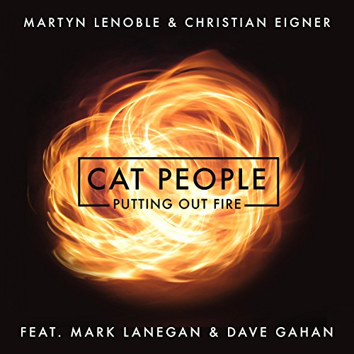 Cat People (Putting Out Fire) ...