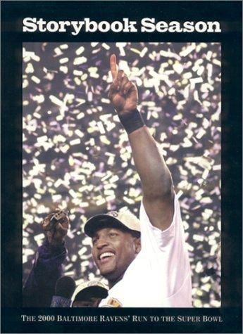 Baltimore Ravens 2000 Super Bowl (Storybook Season : The 2000 Baltimore Ravens' Run to the Super Bowl by (March 12, 2001) Paperback)