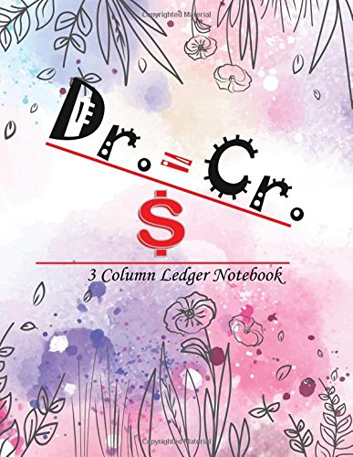 3 Column Ledger Notebook: Accounting Ledger Notebook Record Keeping Book Financial Ledgers Paper 8.5 x 11 Inches 110 Pages (Note Book Ledger) (Volume 1)