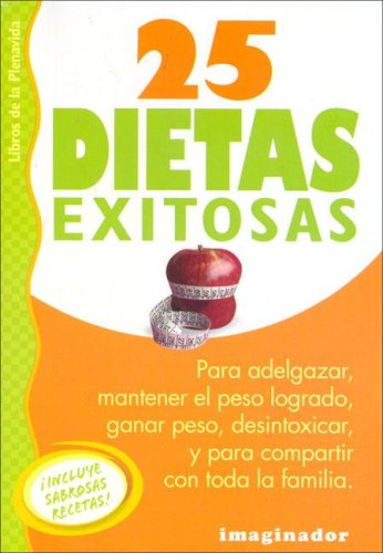 25 Dietas Exitosas / 25 Successful Diets (Spanish Edition) by Brand: Imaginador
