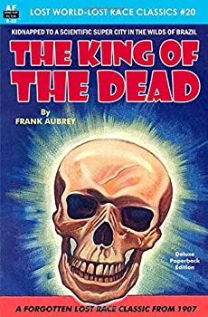 The King of the Dead by Frank Aubrey science fiction and fantasy book and audiobook reviews