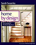 Home by Design: The Language of The Not So Big House
