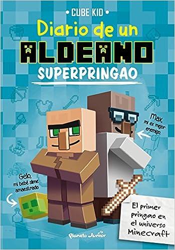 Minecraft. Diario De Un Aldeano Superpringao por Traducciones Imposibles  S. L. epub