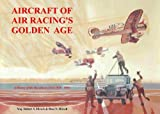 Aircraft of Air Racing's Golden Age 9780976196020