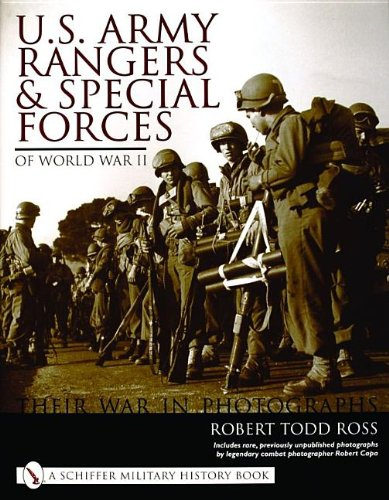 Download U. S. Army Rangers and Special Forces of WWII: Their War in Photographs (Schiffer Military History Book) pdf