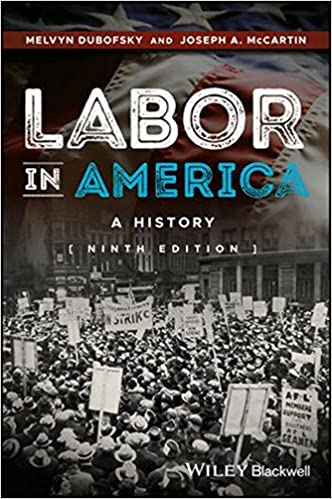 Labor in america a history melvyn dubofsky joseph a mccartin labor in america a history 9th edition fandeluxe Image collections