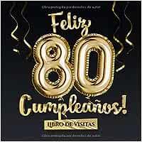 Feliz 80 Cumpleaños - Libro de visitas: Decoración para el