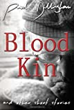Blood Kin, Paul Dillingham, 194028306X