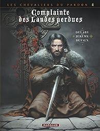 Complainte des Landes Perdues - Cycle 2, tome 4 : Sill Valt par Jean Dufaux