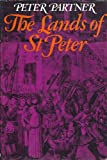 img - for The Lands of St. Peter: The Papal State in the Middle Ages and the Early Renaissance book / textbook / text book