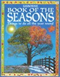 Book of the Seasons (Usborne Gift Book S.)