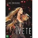Ivete Sangalo - Live Experience