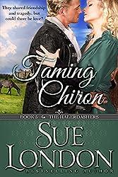 Taming Chiron (The Haberdashers Book 5)
