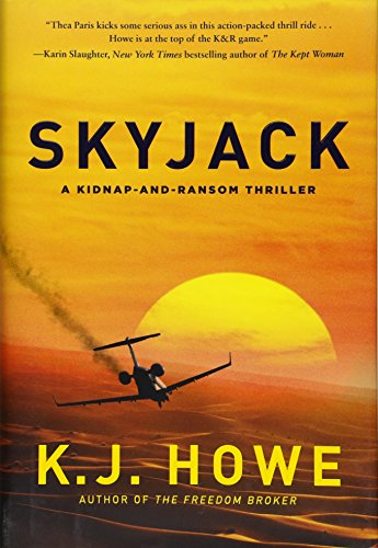 Skyjack: a full-throttle hijacking thriller that never slows down (A Thea Paris Novel) by Quercus