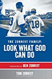 img - for The Zobrist Family: Look What God Can Do book / textbook / text book
