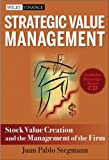 Strategic Value Management, Juan Pablo Stegmann, 047046710X