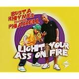 Light Your Ass on Fire