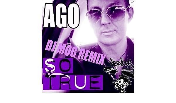 So True (DJ Mog Radio Edit) by Ago on Amazon Music - Amazon com