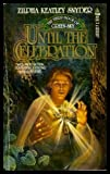 Until the Celebration, Zilpha Keatley Snyder, 0812554809