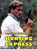 American Commando 2 Hunting Express
