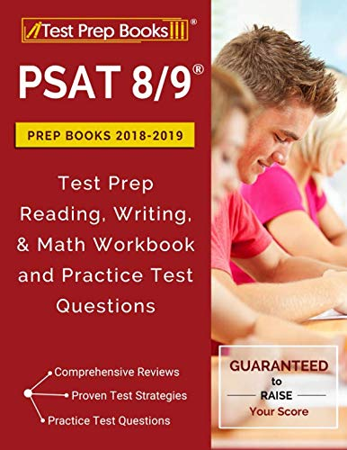 PSAT 8/9 Prep Books 2018 & 2019: Test Prep Reading, Writing, & Math Workbook and Practice Test Questions ()
