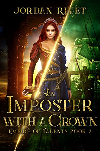 An Imposter with a Crown (Empire of Talents Book -