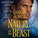 Nature of the Beast Audiobook by Eve Silver, Hannah Howell, Adrienne Basso Narrated by Mary Jane Wells